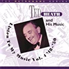 Ted Heath And His Music - Listen To My Music Vol. 4 '48 - '50