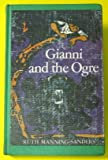 Gianni and the Ogre (0416162606) by Ruth Manning-Sanders