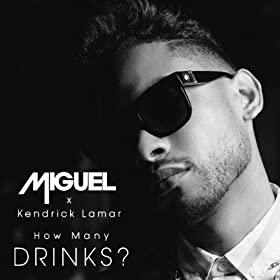 How Many Drinks? [Explicit]