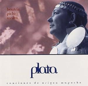 Plata: Canciones Mapuches