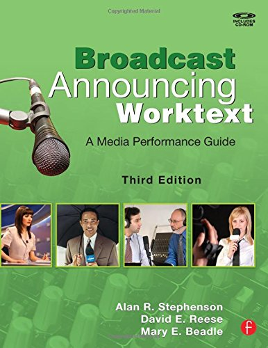 Broadcast Announcing Worktext, Third Edition: A Media...