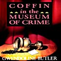 Coffin in the Museum of Crime: Inspector John Coffin (       UNABRIDGED) by Gwendoline Butler Narrated by Nigel Carrington