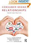 Consumer-Brand Relationships: Theory...
