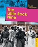 The Little Rock Nine (We Shall Overcome)
