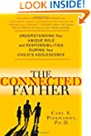 The Connected Father: Understanding Y...