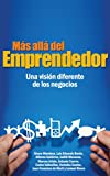 img - for M s All  del Emprendedor: Una visi n diferente de los negocios (Spanish Edition) book / textbook / text book