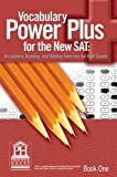 Vocabulary Power Plus for the New SAT - Book One: 1