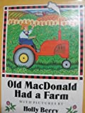Old MacDonald Had a Farm (1558582819) by Berry, Holly