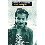 L'océan de la stérilité, Tome 1 : Lolita complex (Fayard Noir)