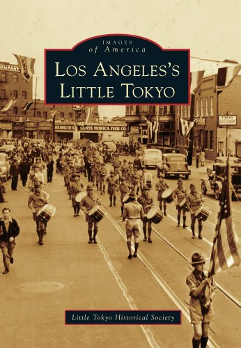 Los Angeles's Little Tokyo (Images of America (Arcadia...