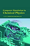 img - for Computer Simulation in Chemical Physics book / textbook / text book