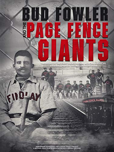 Bud Fowler and the Page Fence Giants