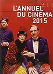 L Annuel du Cinema 2015 Tous les Film...