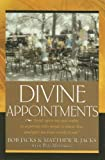 """Divine Appointments: """"Lord open my eyes today to a person who needs to know You, and give me Your words to say."""""""