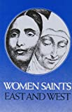 Women Saints of East and West