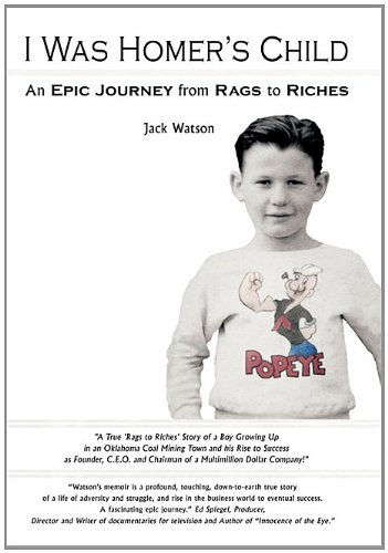 I Was Homer's Child: An Epic Journey from Rags to Riches