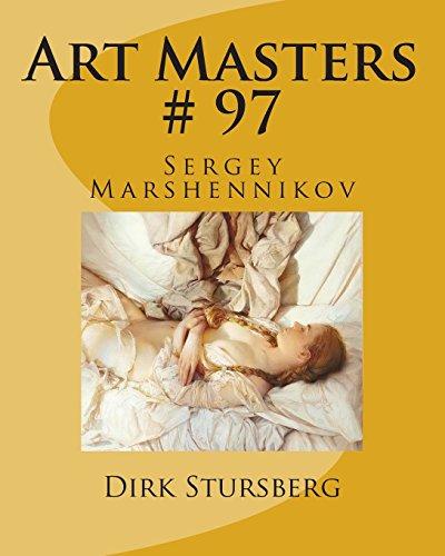 Art Masters # 97: Sergey Marshennikov: Volume 97