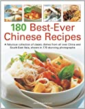 img - for 180 Best-Ever Chinese Recipes: A fabulous collection of classic dishes from all over China and South-East Asia, shown in 170 stunning photographs book / textbook / text book