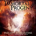 Immortal Progeny: Fragile Gods, Book 1 Audiobook by Philippa Ballantine Narrated by Philippa Ballantine