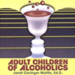 Adult Children of Alcoholics | Janet Geringer Woititz