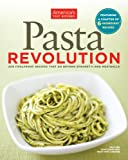 Pasta revolution : 200 foolproof recipes that go beyond spaghetti and meatballs