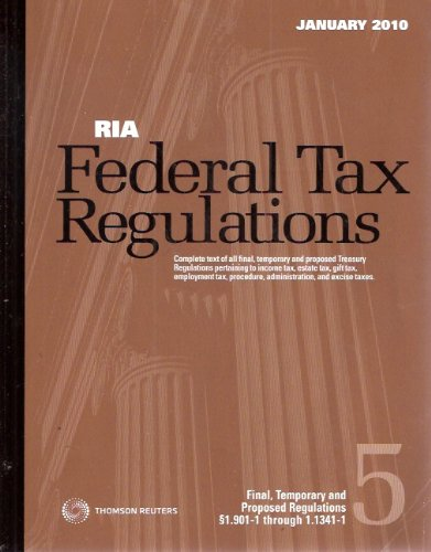 Ria Federal Tax Regulations Winter 2010 (Ria Federal Tax Regulation Winter (January))