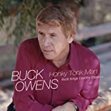Honky Tonk Man: Buck Sings Country Classics