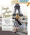 Bright Lights Paris: Shop, Dine & Liv...