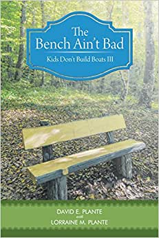 The Bench Ain't Bad: Kids Don't Build Boats III
