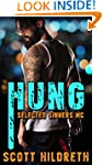 HUNG: Selected Sinners MC Romance