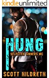 HUNG: Selected Sinners MC Romance