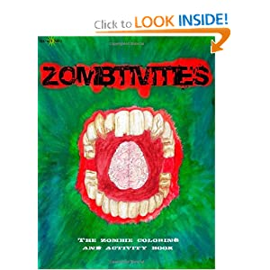 Zombtivities: The Zombie Coloring and Activity Book (Volume 1)