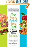 The Every-Other-Day Diet: The Diet Th...