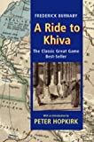img - for A Ride To Khiva by Frederick Burnaby (22-Aug-2002) Paperback book / textbook / text book