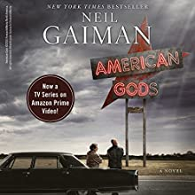 American Gods: The Tenth Anniversary Edition (A Full Cast Production) Audiobook by Neil Gaiman Narrated by Ron McLarty, Daniel Oreskes,  full cast
