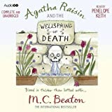 Beaton. M. C. Agatha Raisin and the Wellspring of Death (Audiogo) by Beaton. M. C. ( 2013 ) Audio CD
