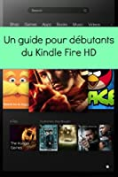 Un Guide Pour D�butants du Kindle Fire HD