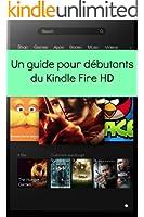 Un Guide Pour D�butants du Kindle Fire HD