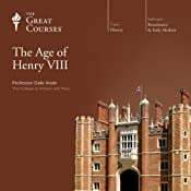 The Age of Henry VIII | [The Great Courses]