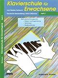 Klavier Für Erwechsene Heft 2 (German Edition)