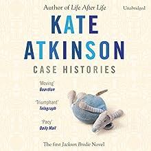 Case Histories: Jackson Brodie | Livre audio Auteur(s) : Kate Atkinson Narrateur(s) : Susan Jameson