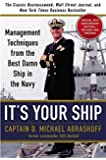 It's Your Ship: Management Techniques from the Best Damn Ship in the Navy (revised)