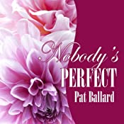 Nobody's Perfect | [Pat Ballard]