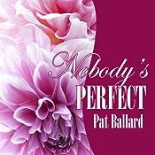 Nobody's Perfect | [Pat Ballard]