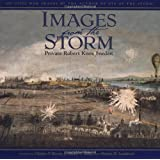 Images from the Storm: 300 Civil War Images by the Author of Eye of the Storm