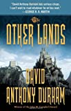 The Other Lands: The Acacia Trilogy, Book Two (0307947149) by Durham, David Anthony