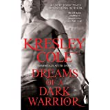 Dreams of a Dark Warrior (Immortals After Dark Book 11) ~ Kresley Cole