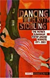 img - for Dancing with Kitty Stobling: The Patrick Kavanagh Poetry Award Winners 1971-2003 book / textbook / text book