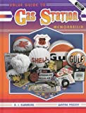 img - for Value Guide to Gas Station Memorabilia by Summers, B. J., Priddy, Wayne (1995) Hardcover book / textbook / text book
