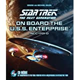 "Star Trek the Next Generation: On Board the U.S.S. Enterprise: Be Transported to the Final Frontier with a Breathtaking 3D Tourvon ""Michael Okuda"""